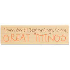 From small beginnings, come great things (April 2010) - House-Mouse Designs rubber stamps